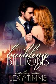 Building Billions - Part 3 book