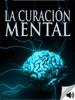 La Curación Mental