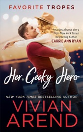 Her Geeky Hero: contains Turn It Up / Written In Ink PDF Download