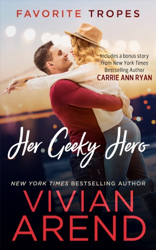 Vivian Arend - Her Geeky Hero: contains Turn It Up / Written In Ink
