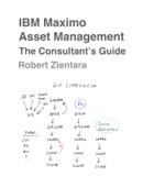 IBM Maximo Asset Management. The Consultant's Guide