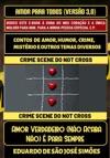 Amor Para Todos Verso 30 - Amor Verdadeiro No Acaba NoParaSempre