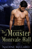 The Monster of Montvale Hall