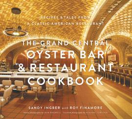 The Grand Central Oyster Bar & Restaurant Cookbook