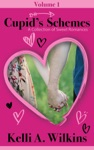 Cupids Schemes - Volume 1 A Collection Of Sweet Romances