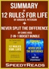 Summary of 12 Rules for Life: An Antidote to Chaos by Jordan B. Peterson + Summary of Never Split the Difference by Chris Voss