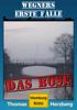 Das Böse (Wegners erste Fälle) - Thomas Herzberg