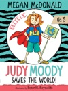 Judy Moody Saves The World Book 3