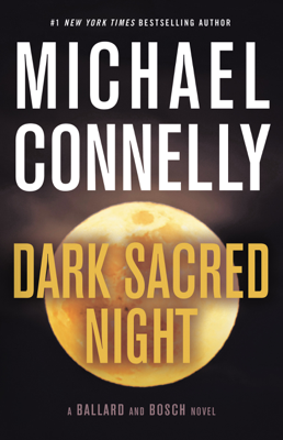 Michael Connelly - Dark Sacred Night book