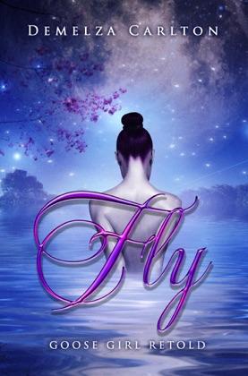 Fly: Goose Girl Retold book cover