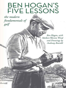 Ben Hogan's Five Lessons: The Modern Fundamentals of Golf Book Cover