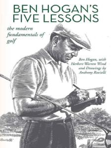 Ben Hogan's Five Lessons: The Modern Fundamentals of Golf Book Cover
