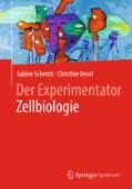 Der Experimentator Zellbiologie