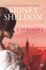 A Herdeira - Sidney Sheldon