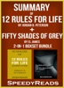 Summary of 12 Rules for Life: An Antidote to Chaos by Jordan B. Peterson + Summary of Fifty Shades of Grey by EL James 2-in-1 Boxset Bundle