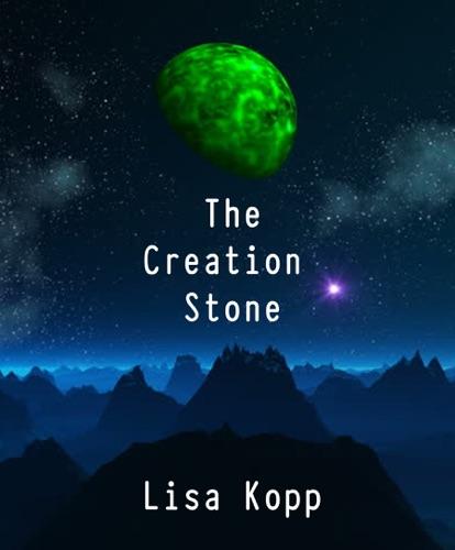 Lisa Kopp - The Creation Stone