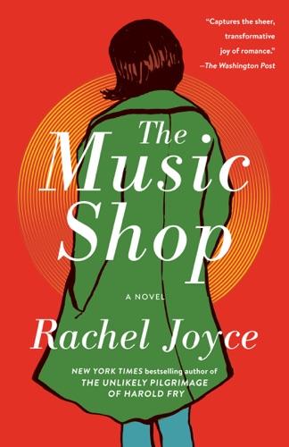 Rachel Joyce - The Music Shop