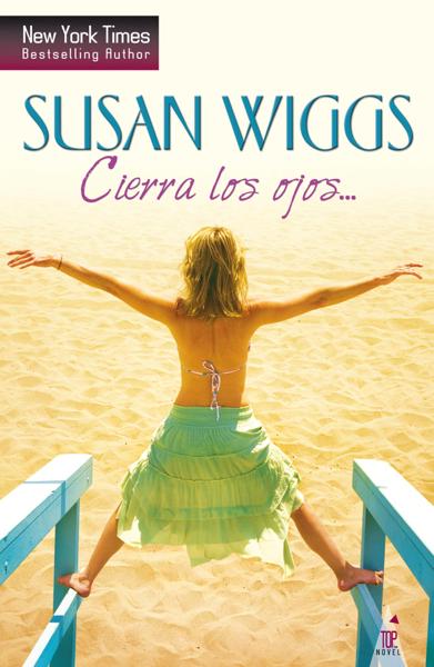 Cierra los ojos… por Susan Wiggs