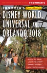 Frommers EasyGuide To Disney World Universal And Orlando 2018