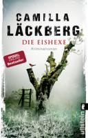 Camilla Läckberg & Katrin Frey - Die Eishexe artwork