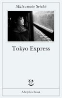 Tokyo Express ebook Download