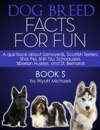 Dog Breed Facts For Fun Book S