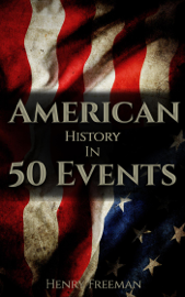 American History in 50 Events book