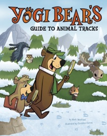 YOGI BEARS GUIDE TO ANIMAL TRACKS