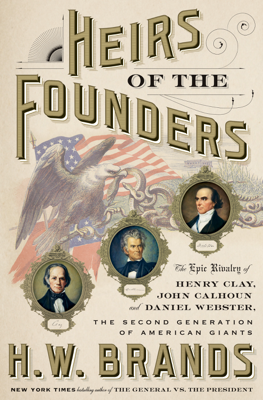 Heirs of the Founders - H. W. Brands book