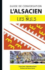 L'alsacien - Guide de conversation pour les Nuls, 2e