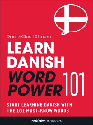 Learn Danish - Word Power 101 - Innovative Language Learning, LLC book