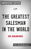 The Greatest Salesman in the World by Og Mandino: Conversation Starters Book Cover