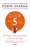 Download and Read Online El Club de las 5 de la mañana