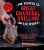 The Secrets To Great Charcoal Grilling On The Weber
