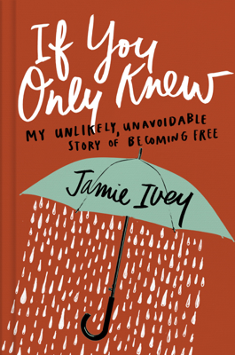 If You Only Knew - Jamie Ivey book