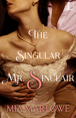 Mia Marlowe - The Singular Mr. Sinclair book