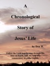 A Chronological Story Of Jesus Life