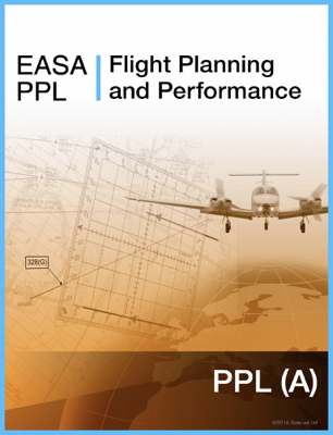 EASA PPL Flight Planning and Performance - Slate-Ed Ltd book