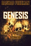 Genesis  The Wasteland Chronicles Book Five
