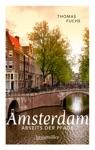 Amsterdam Abseits Der Pfade
