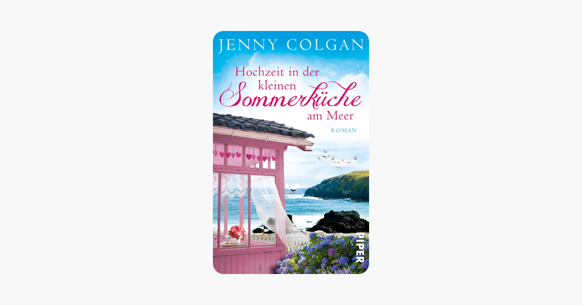 Jenny Colgan Sommerküche : Die kleine sommerküche am meer jenny colgan lesefreude