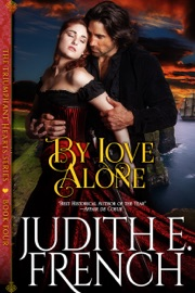 By Love Alone (The Triumphant Hearts Series, Book 4) PDF Download