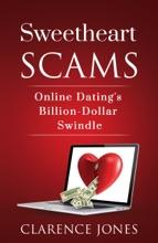 Sweetheart Scams: Online Dating's Billion-Dollar Swindle