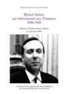 Michel Debr Un Rformateur Aux Finances 1966-1968
