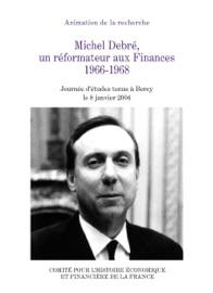 Michel Debr Un R Formateur Aux Finances 1966 1968