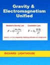 Gravity  Electromagnetism Unified