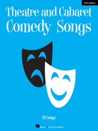 THEATRE AND CABARET COMEDY SONGS - MENS EDITION