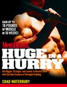 Men's Health Huge in a Hurry