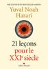 21 Leçons pour le XXIème siècle - Yuval Noah Harari & Pierre-Emmanuel Dauzat