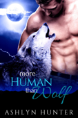More Human than Wolf